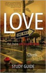 Love: The More Excellent Way, Study Guide - Chuck Smith