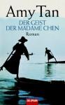 Der Geist Der Madame Chen: Roman - Amy Tan