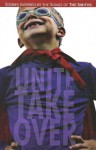 Unite & Take Over: Stories Inspired By the Songs of The Smiths - Shawn Demumbrum