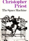The Space Machine - Christopher Priest