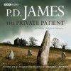 The Private Patient - P.D. James, Michael Jayston