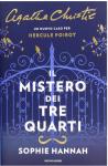 Il mistero dei tre quarti. Un nuovo caso per Hercule Poirot - Sophie Hannah, Agatha Christie®, M. Faimali