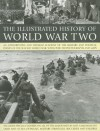 The Illustrated History of World War Two: An Authoritative and Detailed Account of the Military and Political Events of the Second World War, with Over 350 Photographs and Maps - Donald Sommerville