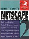 NetScape for Windows 2 (Visual QuickStart Guides) - Elizabeth Castro