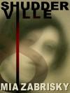 Shudderville 8 - Mia Zabrisky