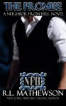 The Promise (Neighbor from Hell #10) - R.L. Mathewson