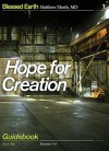 Hope for Creation, Part 1: Guidebook - Matthew Sleeth