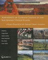 Assessment of Climate Change in the Southwest United States: A Report Prepared for the National Climate Assessment - Gregg Garfin