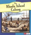 The Rhode Island Colony - Kathleen W. Deady