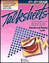 4th-6th Grade Talksheets: 25 Creative, Easy-to-use Discussions for Upper Elementary Students - David Lynn, Kathy Lynn