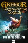 Gregor i Przepowiednia Zagłady - Suzanne Collins