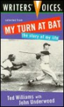 Selected from My Turn at Bat - Ted Williams