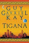 Tigana - Guy Gavriel Kay, Agnieszka Sylwanowicz