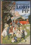 The Adventures of Lord Pip - John Cunliffe