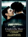 Cinderella Man: The Shooting Script - Cliff Hollingsworth, Akiva Goldsman, Ron Howard, Brian Grazer