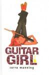 Guitar Girl - Sarra Manning