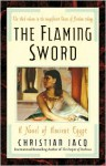 The Flaming Sword - Christian Jacq, Sue Dyson