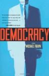 Democracy: A Play - Michael Frayn