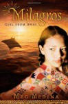 Milagros: Girl from Away - Meg Medina