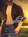 Corralled - Lorelei James, Scarlet Chase