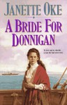A Bride For Donnigan (Women Of The West #7) - Janette Oke