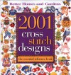 2001 Cross Stitch Designs:: The Essential Reference Book (Better Homes and Gardens) - Better Homes and Gardens