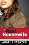 Lies of a Real Housewife: Tell the Truth and Shame the Devil - Angela Stanton, Alveda C. King, Anthony Whyte
