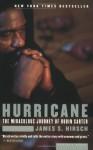 Hurricane: The Miraculous Journey of Rubin Carter - James S. Hirsch