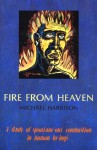 Fire from Heaven: A Study of Spontaneous Combustion in Human Beings - Michael Harrison
