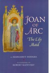Joan of Arc: The Lily Maid - Margaret Hodges, Robert Rayevsky