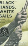 Black Hands, White Sails - Patricia C. McKissack, Fredrick L. McKissack