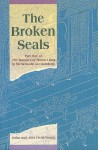 The Broken Seals: Part One of the Marshes of Mount Liang - Shi Nai'an, Luo Guanzhong, John Dent-Young, Alex Dent-Young