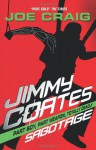 Jimmy Coates: Sabotage - Joe Craig