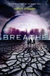 Breathe - Sarah Crossan