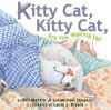 Kitty Cat, Kitty Cat, Are You Waking Up? - Bill Martin Jr., Michael Sampson