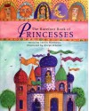 Barefoot Book of Princesses HC w CD (Barefoot Books) - Caitlín Matthews, Olwyn Whelan, Margaret Wolfson