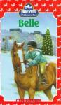 Belle (Stablemates) - J. Elizabeth Mills, Jacqueline Rogers