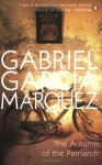 The Autumn Of The Patriarch - Gregory Rabassa, Gabriel García Márquez
