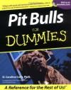 Pit Bulls For Dummies - D. Caroline Coile