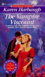The Vampire Viscount (Signet Regency Romance) - Karen Harbaugh