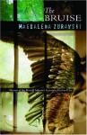 The Bruise - Magdalena Zurawski