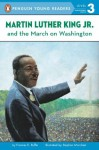 Martin Luther King, Jr. and the March on Washington (Penguin Young Readers, L3) - Frances Ruffin, Stephen Marchesi