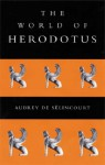The World of Herodotus - Aubrey de Sélincourt