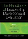 The Handbook of Leadership Development Evaluation - Kelly Hannum