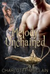 Melody Unchained - Charlotte McClain