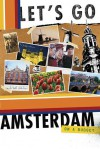 Let's Go Amsterdam On a Budget - Let's Go Inc., Eric Philip Lesser, Haven Thompson, Dustin A. Lewis