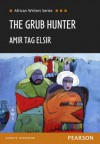The Grub Hunter (Heinemann African Writers Series) - Amir Tag Elsir