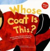 Whose Coat Is This?: A Look at How Workers Cover Up - Jackets, Smocks, and Robes - Laura Purdie Salas