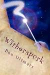 Witherspork - Ben Ditmars