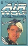 Trouble from Within - Ron Renauld